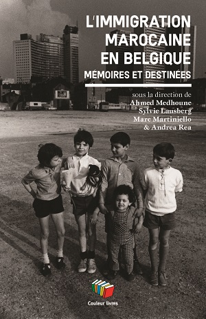 """Notre ouvrage """"L'immigration marocaine, mémoires et destinées, éditions Couleur Livres"""